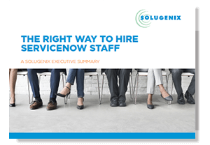 ExecReport-The-Right-Way-to-Hire-ServiceNow-Staff.png
